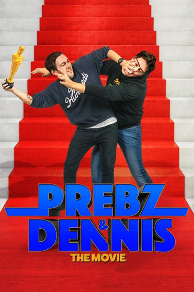 Prebz & Dennis – The Movie